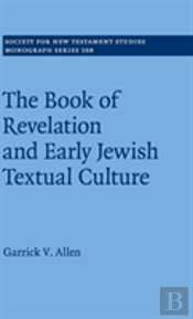 The Book Of Revelation And Early Jewish Textual Culture