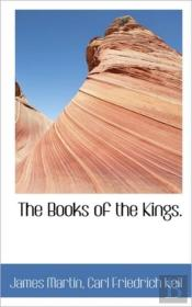 The Books Of The Kings.