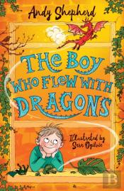 The Boy Who Flew With Dragons