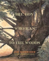Bertrand.pt - The Boy Who Ran To The Woods