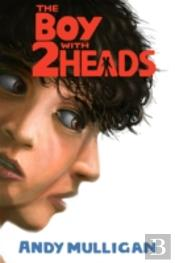 The Boy With Two Heads