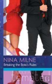 The Breaking The Boss'S Rules