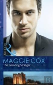 The Brooding Stranger