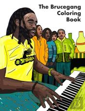 The Brucegang Coloring Book