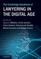 The Cambridge Handbook Of Lawyering In The Digital Age
