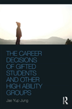 Bertrand.pt - The Career Decisions Of Gifted Students And Other High Ability Groups