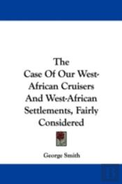 The Case Of Our West-African Cruisers An