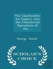 The Cassiterides: An Inquiry Into The Co