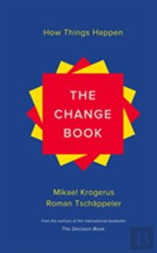 The Change Book - How Things Happen