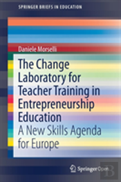 The Change Laboratory For Teacher Training In Entrepreneurship Education
