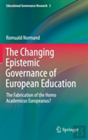 The Changing Epistemic Governance Of European Education