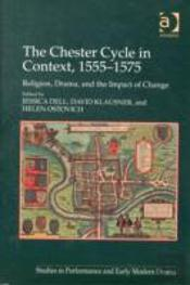 The Chester Cycle In Context