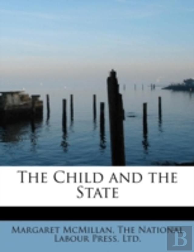 The Child And The State