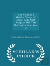 The Chimes A Goblin Story Of Some Bells