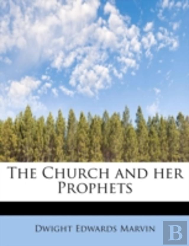 The Church And Her Prophets