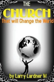 The Church That Will Change The World