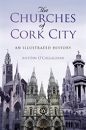 The Churches Of Cork City