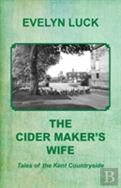 The Cider Maker'S Wife