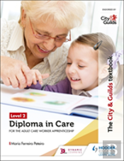 The City & Guilds Textbook Level 2 Diploma In Adult Care