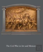 The Civil War In Art And Memory