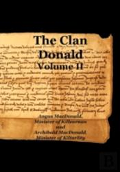 The Clan Donald - Volume 2