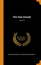 The Clan Donald; Volume 3