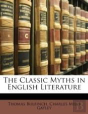 The Classic Myths In English Literature