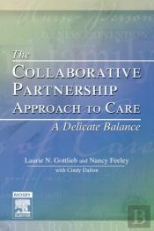 The Collaborative Partnership Approach To Care