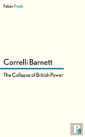 The Collapse Of British Power