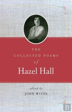 Bertrand.pt - The Collected Poems Of Hazel Hall