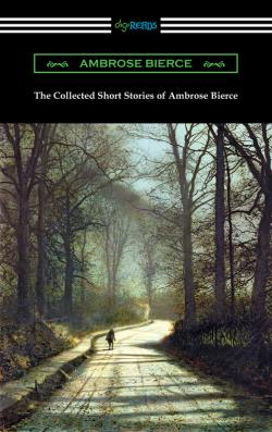 Bertrand.pt - The Collected Short Stories Of Ambrose Bierce