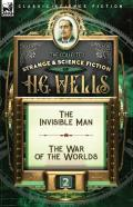 The Collected Strange & Science Fiction Of H. G. Wells