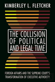 The Collision Of Political And Legal Time