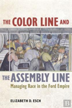 Bertrand.pt - The Color Line And The Assembly Line