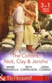 The Coltons: Nick, Clay & Jericho
