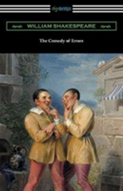 The Comedy Of Errors (Annotated By Henry N. Hudson With An Introduction By Charles Harold Herford)