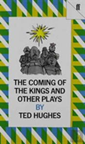 The Coming Of The Kings And Other Plays