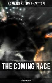 The Coming Race (Dystopian Novel)