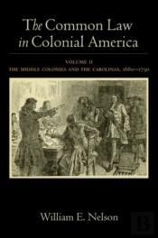 The Common Law In Colonial America