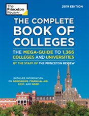 The Complete Book Of Colleges, 2019 Edition