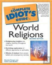 The Complete Idiot'S Guide To World Religions