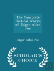 The Complete Poetical Works Of Edgar All
