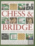 The Complete Step-By-Step Guide To Chess & Bridge