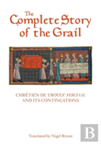 The Complete Story Of The Grail