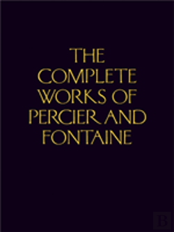 Bertrand.pt - The Complete Works Of Percier And Fontaine