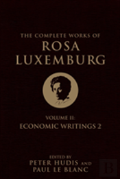 The Complete Works Of Rosa Luxemburg