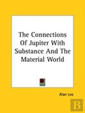 The Connections Of Jupiter With Substance And The Material World