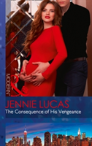The Consequence Of His Vengeance (One Night With Consequences, Book 28)