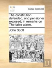 The Constitution Defended, And Pensioner