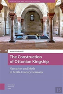 Bertrand.pt - The Construction Of Ottonian Kingship